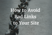 How to Avoid Bad Links to Your Site