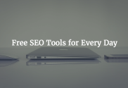 Free SEO Tools for Every Day